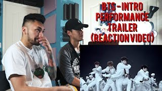 BTS - Intro performance Trailer - (REACTION VIDEO)