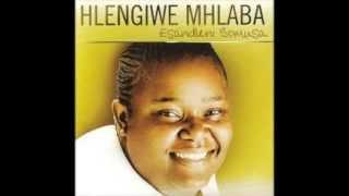Hlengiwe Mhlaba Feat  Dumi Mkokstad   after today