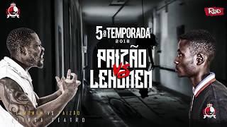 #RRPL Apresenta PAIZÃO VS Lehomem #T5 Ep 3