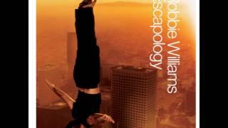 Robbie Williams ~ Feel
