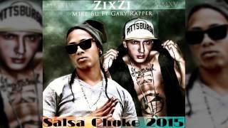 SALSA CHOKE 2017: Zixzi Zixzi / Ella Quiere Zixzi - Mike Bu Ft. Gary Rapper @Ecuatvmedia