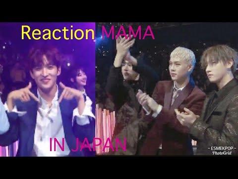 REACTION MAMA 2017 IN JAPAN Twice Exo Seventeen Wanna One ETC