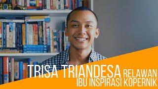 Trisa Triandesa Untuk Ibu Inspirasi Kopernik #IDWomen4Energy