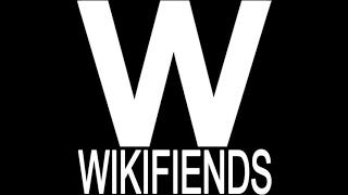 Wikifiends Episode 32