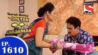 Taarak Mehta Ka Ooltah Chashmah - तारक मेहता - Episode 1610 - 18th February 2015