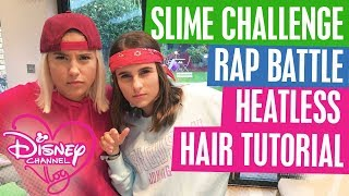DISNEY CHANNEL VLOG | RAP BATTLE | SLIME CHALLENGE | HEATLESS HAIR TUTORIAL