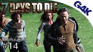 Always Run   7 Days To Die Alpha 13 Let's Play   Part 14