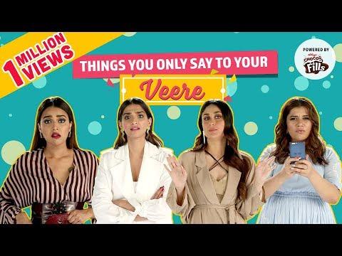 Xxx Mp4 Things You Say To Your Veere Ft Kareena Kapoor Sonam Kapoor Swara Bhasker Veere Di Wedding 3gp Sex