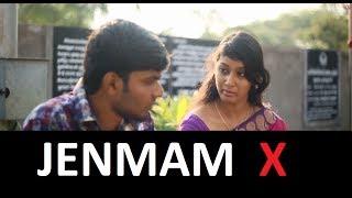 Jenmam X - Tamil Short Film 2017