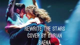Rewrite The Stars (The Greatest Showman) Cover By Darian Baena