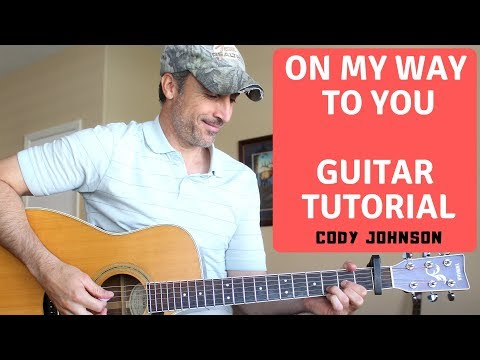 Download On My Way To You - Cody Johnson - Guitar Tutorial | Lesson free