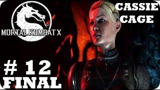 Mortal Kombat X Gameplay Español Latino Part 12 Cassie Cage Final