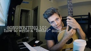 Songwriting 101: How to write/record a