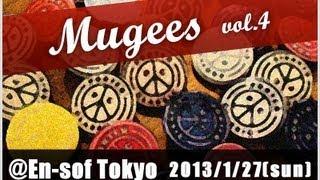 TAP JAM CREW -Mugees- vol.4 @En-sof Tokyo