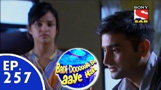 Badi Door Se Aaye Hain - बड़ी दूर से आये है - Episode 257 - 3rd June, 2015