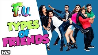 Types of Friends - FU (Friendship Unlimited) Marathi Film 2017 | Akash Thosar friends