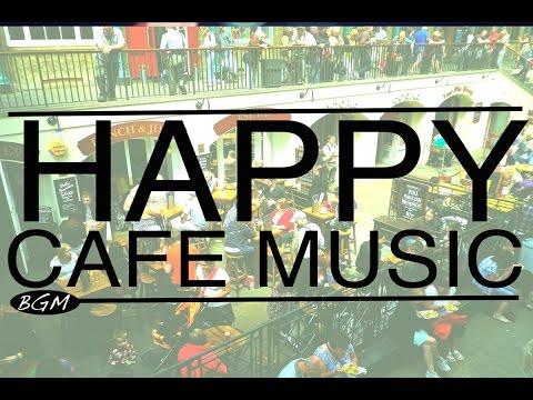 【HAPPY CAFE MUSIC】Jazz & Bossa Nova Background Music Happy 3hours