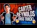 Download Video Download Carter Reynolds Roast ME! (DISS TRACK) 3GP MP4 FLV
