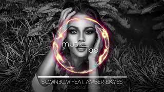 Download Somn3um feat. Amber Skyes - A Special Place [PREMIERE]