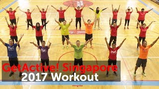 Because It's Singapore!   National Day Parade 2017 theme song   GetActive! Singapore 2017 Workout