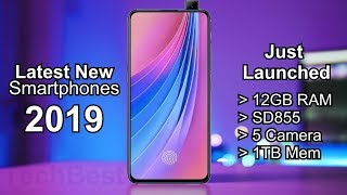 Best Latest Released Phones 2019 (Newest Smartphones)