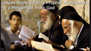 Jewish Rabbi verifies Prophet Muhammad is a Messenger from God