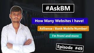 AskBM Eisode 49 - How Many Blog I have   Digitalocean Payment    AdSense and more