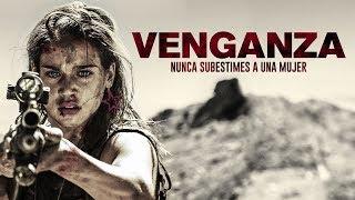 Venganza:Nunca Subestimes a una mujer- Trailer Oficial