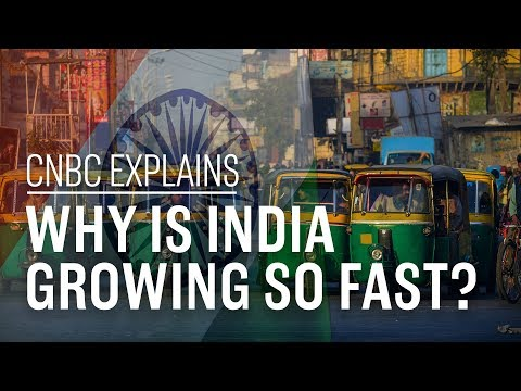 Why is India growing so fast CNBC Explains