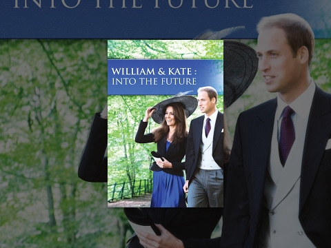 William and Kate Into the Future