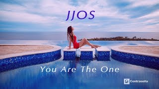 JJOS - You Are The One, Chill Out, Relaxing & Ambient, Chill Mix, Musica de Fondo, Sunset Balearic