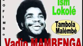 vadio mambenga chante tambola malembé