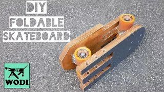 DIY FOLDABLE SKATEBOARD - Perfect for Traveling