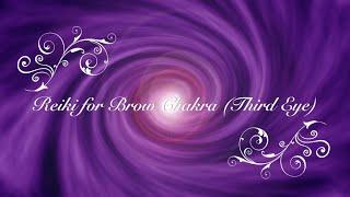 Reiki for Brow Chakra (Third Eye)