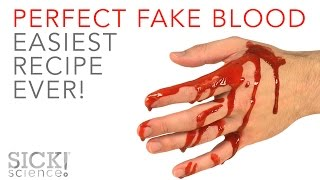 Perfect Fake Blood - Easiest Recipe EVER - SICK Science! #230