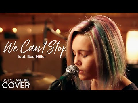 Xxx Mp4 We Can 39 T Stop Miley Cyrus Boyce Avenue Feat Bea Miller Cover On Spotify Amp Apple 3gp Sex