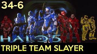 Halo 5: Guardians - 34-6 Triple Team Slayer Gameplay