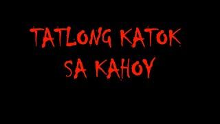 tatlong katok sa kahoy   horror documentary (unofficial)