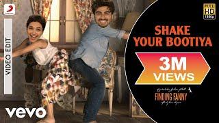 Shake Your Bootiya - Finding Fanny | Deepika Padukone, Arjun