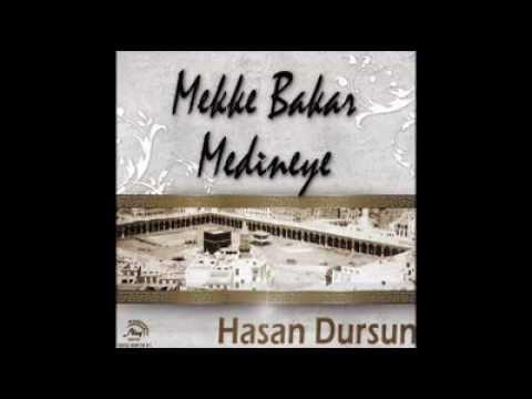 Hasan Dursun Mekke Bakar Medineye 2012 YENII