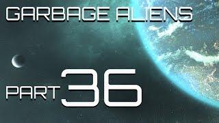 Stellaris - Garbage Aliens - Part 36 - Garbage Traitor