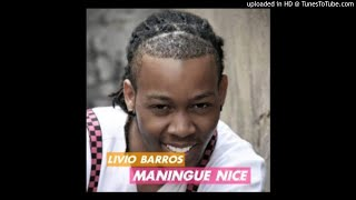 Lívio Barros - Maningue Nice [ 2o19 ]