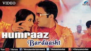 Bardaasht Full Video Song | Humraaz |  Akshaye Khanna, Amisha Patel | K K, Sunidhi Chauhan
