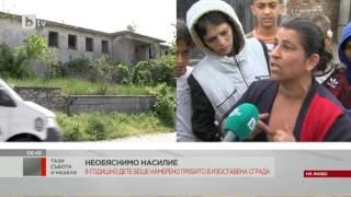 Тази Събота: Бащата на пребитото дете в Ямбол: Искам доживотна присъда за побойника на сина ми