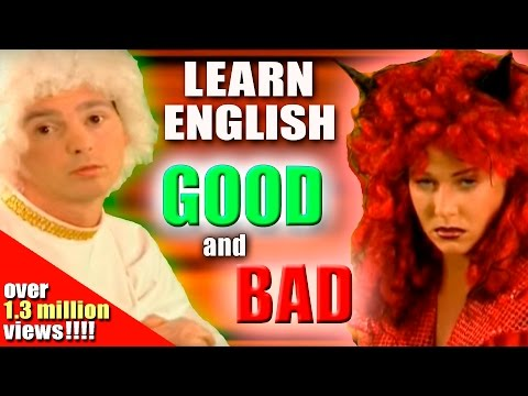 English words for GOOD and BAD. Learning English Lesson Five Good Bad