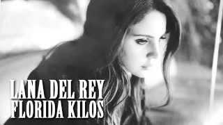 Lana Del Rey   Florida Kilos  Sub Español
