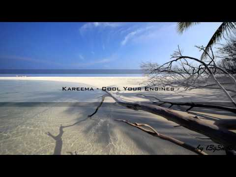 Kareema - Cool Your Engines [HD - Classic Trance]