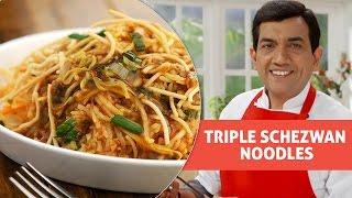 Triple Schezwan Noodles | ट्रिपल शेजवान नूडल्स  |  With Master Chef Sanjeev Kapoor
