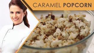 How to Make Perfect Caramel Popcorn | Appetizing Food Recipes I Masterchef Shipra Khanna