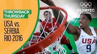 USA vs Serbia - Basketball | Rio 2016 - Condensed Game | Throwback Thursday